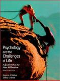 Psychology and the Challenges of Life : Adjustment in the New Millennium, Rathus, Spencer A. and Nevid, Jeffrey S., 0470000317