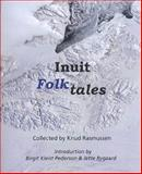 Inuit Folk-Tales, , 0982170319