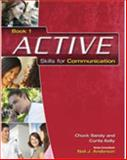 Active Skills for Communication, Sandy, Chuck and Kelly, Curtis, 1413020313