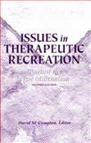 Issues in Therapeutic Recreation : Toward the New Millennium, , 1571670319