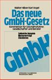 Das Neue GmbH-Gesetz : Kommentar Für Gesellschafter, Geschäftsführer und Berater, Hilber, Walter and Vogel, Karl, 3409960317