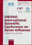 OIE/FAO International Scientific Conference on Avian Influenza : Paris, France, 7-8 April 2005, Schudel, Alejandro and Lombard, Michel, 3805580312