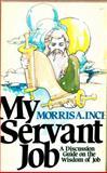 My Servant Job, Morris A Inch, 0801050316