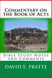 Commentary on the Book of Acts, David E. Pratte, 1492840319