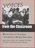 Voices from the Classroom : Reflections on Teaching and Learning in Higher Education, , 1551930315