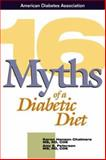 16 Myths of a Diabetic Diet, Chalmers, Karen Hanson and Peterson, Amy E., 1580400310