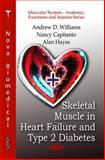 Skeletal Muscle in Heart Failure and Type 2 Diabetes, , 1616680318