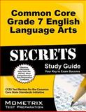 Common Core Grade 7 English Language Arts Secrets Study Guide, CCSS Exam Secrets Test Prep Team, 1627330313