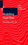 Modelling Fluid Flow : The State of the Art, , 3540220313