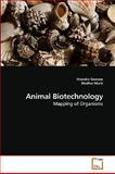 Animal Biotechnology, Virendra Gomase and Madhur Murti, 3639250311