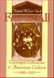 Free to All : Carnegie Libraries and American Culture, 1890-1920, Van Slyck, Abigail A., 0226850315
