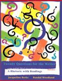 Twenty Questions for the Writer 2009, Berke, Jacqueline and Woodland, Randal, 0495900311