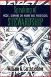 Speaking of Stewardship : Model Sermons on Money and Possessions, , 0664500315