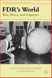 FDR's World : War, Peace, and Legacies, Woolner, David B. and Kimball, Warren F., 1137270314