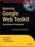 Beginning Google Web Toolkit, Smeets, Bram and Boness, Uri, 1430210311