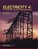 Electricity 4 : AC/DC Motors, Controls, and Maintenance, Jeffrey J. Keljik, 1435400313