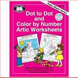 Dot to Dot and Color by Number Artic Worksheets, M. Thomas Webber and Sharon G. Webber, 1586500317