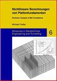 Nichtlineare Berechnungen Von Plattenfundamenten - Nonlinear Analysis of Mat Foundations, Fiedler, Michael, 3832500316