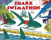 The Shark Swimathon, Stuart J. Murphy, 006028031X