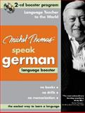 Michel Thomas Speak German : Language Booster, Thomas, Michel, 0071480315