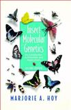 Insect Molecular Genetics : An Introduction to Principles and Applications, Hoy, Marjorie A., 012357031X
