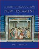 A Brief Introduction to the New Testament, Ehrman, Bart D., 0199740313