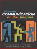 Human Communication on the Internet, Shedletsky, Leonard and Aitken, Joan E., 0205360319