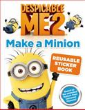 Despicable Me 2: Make a Minion Reusable Sticker Book, Kirsten Mayer, 0316240311