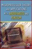 Microprocessor Theory and Applications with 68000/68020 and Pentium, Rafiquzzaman, Mohamed, 0470380314