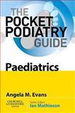 Paediatrics, Evans, Angela M., 0702030317