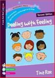 Dealing with Feeling, Rae, Tina, 1412930316