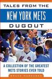 Tales from the New York Mets Dugout, Bruce Markusen, 1613210310