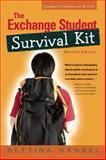 Exchange Student Survival Kit, Bettina Hansel, 1931930317