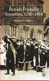 British Friendly Societies, 1750-1914, Cordery, Simon, 0333990315