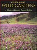 California's Wild Gardens, Phyllis M. Faber, 0520240316