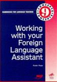 Working with Your Foreign Language Assistant, Page, Robin, 0748730311