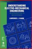 Understanding Electro-Mechanical Engineering 9780780310315