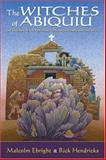 The Witches of Abiquiu, Malcolm Ebright and Rick Hendricks, 0826320317