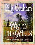 Unto the Hills, Billy Graham, 0849950317