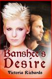 The Banshee's Desire, Victoria Richards, 1481850318