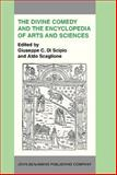 The Divine Comedy and the Encyclopedia of Arts and Sciences : Acta of the International Dante Symposium, 13-16 Nov. 1983, Hunter College, New York, , 155619031X