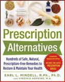Prescription Alternatives, Earl Mindell and Virginia Hopkins, 0071600310