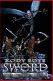 Sword the Brotherhood Saga, Kody Boye, 1477430318