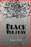 Black Tuesday, Sonya Dodd, 1497300312
