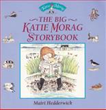 The Big Katie Morag Storybook, Mairi Hedderwick, 0099720310