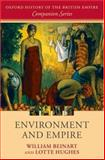 Environment and Empire, Beinart, William and Hughes, Lotte, 0199260311