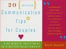 20 Advanced Communication Tips for Couples, Doyle Barnett, 0609800310