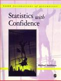 Statistics with Confidence : An Introduction for Psychologists, Smithson, Michael, 0761960317