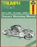 Haynes Triumph Tr250 and 6 Owners Workshop Manual, 1967-1975, Haynes, J. H. and Chalmers-Hunt, B. L., 0900550317