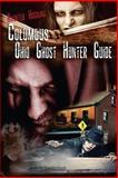 Columbus Ohio Ghost Hunter Guide, Jannette Quackenbush, 1482750317